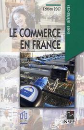 Le commerce en France (édition 2007) - Intérieur - Format classique