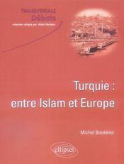Turquie entre Islam et Europe - Intérieur - Format classique