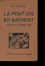 La Peinture Du Batiment - Decor Et Decoration - Couverture - Format classique