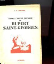 L'Hallucinant Pouvoir De Rupert Saint-Georges - Couverture - Format classique