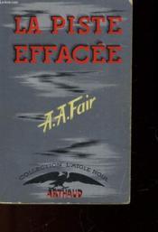 L'Aigle Noir - 4 - La Piste Effacee - Couverture - Format classique