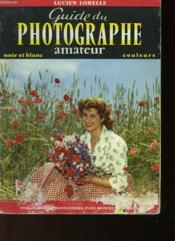 Guide Du Photographe Amateur - Couverture - Format classique