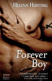 Vente  Forever boy  - Hunting-H - Helena Hunting