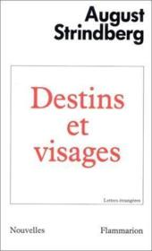 Destins Et Visages  - August Strindberg