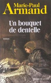 Vente livre :  Un bouquet de dentelles  - Marie-Paul Armand