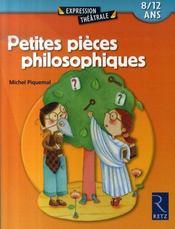 Petites pièces philosophiques ; 8/12 ans - Intérieur - Format classique