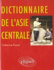 Dictionnaire De L'Asie Centrale - Intérieur - Format classique
