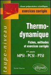 Thermodynamique Fiches Methodes Et Exercices Corriges 1re Annee Mpsi-Pcsi-Ptsi - Intérieur - Format classique