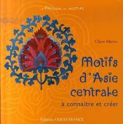 Motifs d'asie centrale a connaitre et a creer - Intérieur - Format classique
