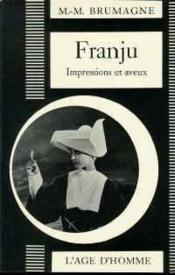 Franju Georges Impressions & Aveux - Couverture - Format classique