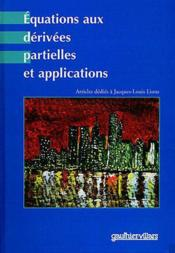Equations Aux Derivees Partielles Et Applications ; Articles Dedies A Jacques Louis Lions - Couverture - Format classique