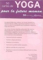 Coffret 50 cartes de yoga pour la future maman - 4ème de couverture - Format classique