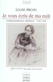 Je vous écris de ma nuit ; correspondance 1850-1904 - Couverture - Format classique