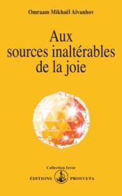 Aux sources inaltérables de la joie - Couverture - Format classique
