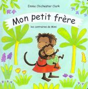 Mon Petit Frere Les Contraires De Mimi - Intérieur - Format classique