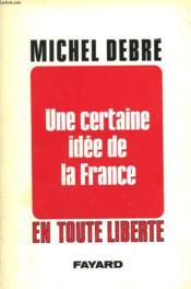 Une Certaine Idee De La France. - Couverture - Format classique