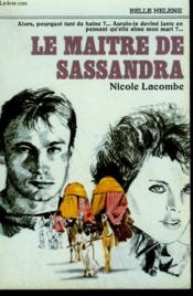 Le Maitre De Sassandra. Collection : A La Belle Helene. - Couverture - Format classique