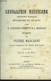 Cavalleria Rusticana. (Chevalerie Rustique) Melodrame En 1 Acte - Couverture - Format classique
