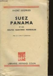 Suez Panama Et Les Routes Maritimes Mondiales - Couverture - Format classique