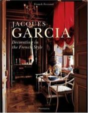 Vente  Jacques garcia - decorating in the french style  - Franck Ferrand