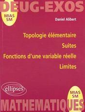 Topologie élémentaire ; suites ; fonctions d'une variable réelle ; limites - Intérieur - Format classique