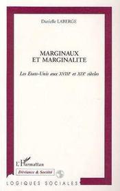 Marginaux Et Marginalite : Les Etats-Unis Aux Xviii Et Xix Siecles - Intérieur - Format classique