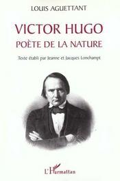 Victor Hugo ; Poete De La Nature - Intérieur - Format classique