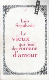 Le vieux qui lisait des romans d'amour - Couverture - Format classique