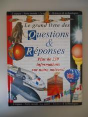 Le Grand Livre Des Questions Et Reponses - Couverture - Format classique
