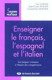 Enseigner Francais Espagnol Et Italien Langues Romanes A L'Heure Des Competence - Intérieur - Format classique