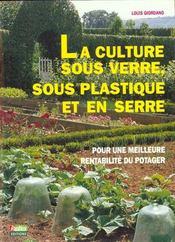 La culture sous verre sous plastique et en serre - Intérieur - Format classique