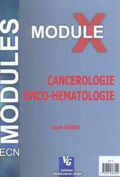 Module X ; Cancerologie Onco-Hematologie - Intérieur - Format classique