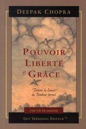 Pouvoir, liberté et grâce ; trouver la source du bonheur éternel - Intérieur - Format classique