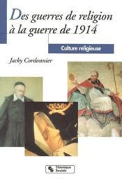 Culture religieuse t.3 ; des guerres de religion à la guerre de 1914 - Couverture - Format classique