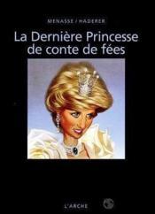 Derniere princesse de conte de fees (la) - Couverture - Format classique