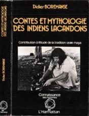 Contes et mythologie des indiens lacandons - Couverture - Format classique