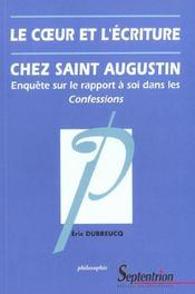 Le Coeur Et L'Ecriture Chez Saint-Augustin - Intérieur - Format classique