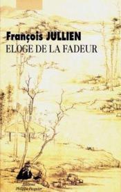 Eloge De La Fadeur - Couverture - Format classique