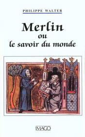 Merlin ou le savoir du monde - Intérieur - Format classique