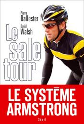 Le sale tour  - Ballester/Walsh - Pierre Ballester