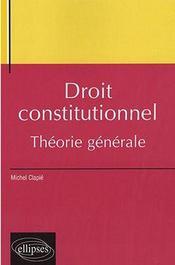 Droit constitutionnel, théorie générale - Intérieur - Format classique