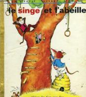 Le Singe Et L'Abeille - Couverture - Format classique