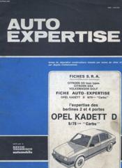 Auto Expertise N° 99 - Fevrier 1983 - Fiches S.R.A. - Citroen Gs Tous Types - Citroen Gsa - Volkswagen Golf - Fiche Auto Expertise - Opel Kadett - L'Expertise Des Berlines 2 Et 4 Portes Opel Kadett D - Couverture - Format classique