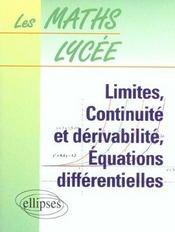 Limites Continuite Et Derivabilite Equations Differentielles 4 - Intérieur - Format classique