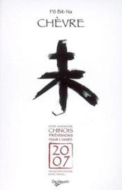 2007 Chevre Horoscope Chinois Arret Commercial 010108 Pilon 02/2009 - Couverture - Format classique