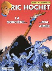 Ric Hochet t.63 ; la sorcière mal aimée - 4ème de couverture - Format classique