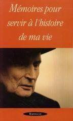 Memoires Pour Servir A L Histoire De Ma Vie - Couverture - Format classique