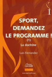 Sport demandez le programme t.1 ; la doctrine - Couverture - Format classique