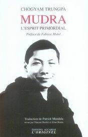 Mudra ; l'esprit primordial - Intérieur - Format classique