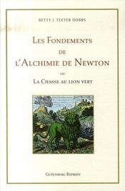 Les fondements de l'alchimie de newton ou la chasse au lion vert - Intérieur - Format classique